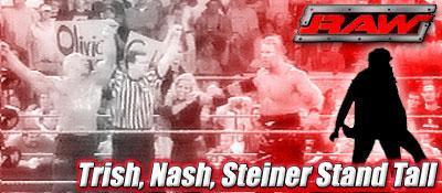 7/14 RAW Results: Trish, Nash, Steiner Stand Tall