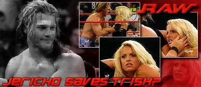 10/13 RAW Results: Jericho Saves Trish?