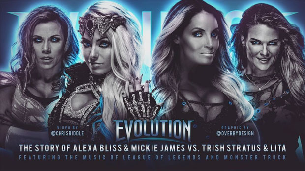 Evolution: The Story of Trish Stratus & Lita vs. Mickie James & Alexa Bliss