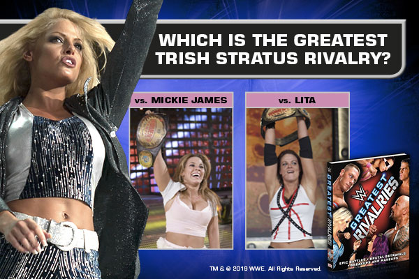 Poll: Which is the greatest Trish Stratus rivalry?