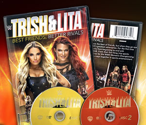 Closer look: Trish & Lita: Best Friends, Better Rivals DVD