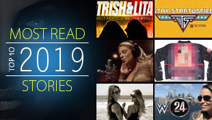 TrishStratus.com's top 10 most read stories of 2019