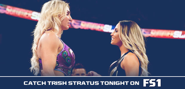 Catch Trish Stratus tonight on FS1