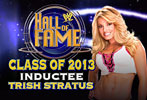 Trish Stratus announced as 2013 WWE Hall of Fame inductee