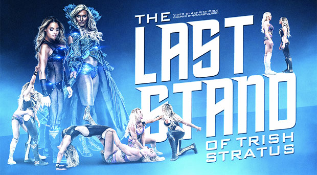 The Last Stand Of Trish Stratus